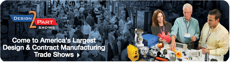 Come to America's Largest Design & Contract Manufacturing Trade Shows
